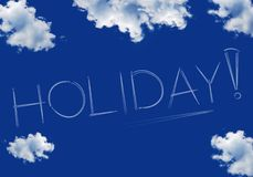 Holiday inscription on a blue sky Royalty Free Stock Images