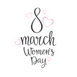 Holiday 8 March. Happy women s day. Modern hand drawn lettering 8 March. Happy women s day. Handwritten inscriptions for layout and template. Vector Royalty Free Stock Photos