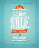 Holiday sale, super savings design. Holiday sale, super savings design in retro style vector illustration