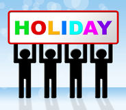 Holiday Sign Represents Go On Leave And Advertisement. Holiday Vacation Showing Time Off And Vacational Royalty Free Stock Image