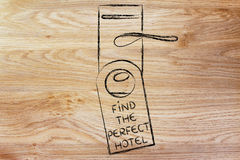 Holidays and tourism: Find the Perfect Hotel. Hotel room lock with door hanger saying Find The Perfect Hotel Stock Images