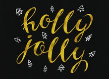 Holly jolly Beautiful greeting card calligraphy Gold and silver text word. rastr. Holly jolly Beautiful greeting card calligraphy Gold and silver text word Stock Image