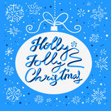Holly Jolly Christmas calligraphic lettering. New Year background with hand drawn letters as ribbons in decoration ball silhouette and snowflakes. Desind Stock Image