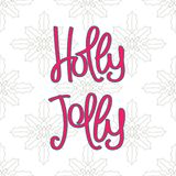 Holly Jolly. Stock Images