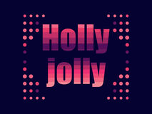 Holly jolly in 80`s retro style. Text in the futuristic, neon. Vector Stock Photos