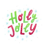 Holly Jolly. Text vector illustartion with snow. Colorful Hand drawn lettering texture. Red and green stock photography