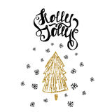 Holly Jolly trendy card template. Hand drawn unique lettering. Holiday  golden glitter Christmas tree isolated on white. Royalty Free Stock Photos