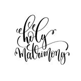 Holy matrimony black and white hand lettering script Royalty Free Stock Images