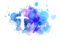 Holy week with cross background. Holy week calligraphy text with abstract grunge cross on watercolor spalsh background royalty free illustration