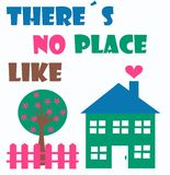 Home. There´s no place like home a four colored illustration Royalty Free Stock Photos
