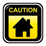 Home caution sign Stock Image