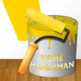 Home Handyman Meaning House Repairman 3d Illustration. Home Handyman Paint Meaning House Repairman 3d Illustration Royalty Free Stock Photos