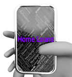 Home Loans Represents Web Site And Borrowing Stock Photos