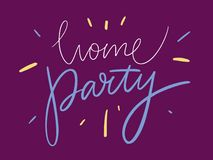Home party. Modern brush calligraphy. Vector illustration isolated. vector illustration