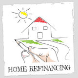 Home Refinancing Represents Equity Loan And Building. Home Refinancing Indicating Loan Debt And Residential Stock Photography