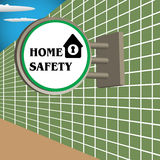 Home safety sign Royalty Free Stock Image