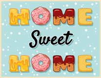 Home sweet home cute funny postcard. Pink glazed tempting inscription flyer. Vector illustration is suitable for greeting cards, stock illustration
