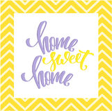 Home sweet home poster. Modern brush calligraphy. Colorful quote with chevron Royalty Free Stock Images