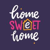 Home Sweet Home phrase hand drawn vector lettering quote. Modern typography. Isolated on violet background. royalty free illustration