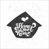 Home sweet home. Typographic vector design for greeting card, invitation card, background, lettering composition. Royalty Free Stock Photo