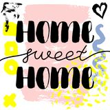 Home sweet home. Vector hand drawn brush lettering on colorful background. Motivational quote for postcard, social media, ready to use. Abstract backgrounds Stock Illustration