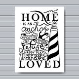 Home is where the Anchor drops card. Ink illustration. Modern brush calligraphy.  on white background. Home is an anchor, a port in a storm, a refuge, a happy Royalty Free Stock Photo