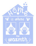 Home is where the warmth. Vector illustration Stock Image