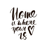 Home is where your heart is. Inspirational quote. Handdrawn lettering. Unique typography poster or apparel design. Royalty Free Stock Photo