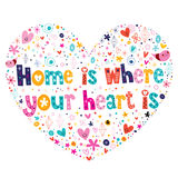 Home is where your heart is quote. Lettering heart shaped design stock illustration