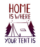 Home is where your tent is - print design for t-shirt Royalty Free Stock Photos