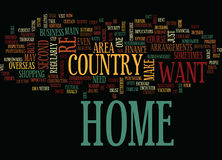 At Home In Your Overseas Home Word Cloud Concept. At Home In Your Overseas Home Text Background Word Cloud Concept Royalty Free Stock Photography