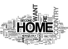 At Home In Your Overseas Homeword Cloud. AT HOME IN YOUR OVERSEAS HOME TEXT WORD CLOUD CONCEPT Royalty Free Stock Photography