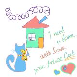 Homeless cat draws a house. With the inscription. Hand drawn illustration. Vector illustration stock illustration