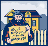 Homeless sign house foreclosed. Illustration of a Homeless man holding a up sign saying house foreclosed by bank need dollars or money Stock Photography