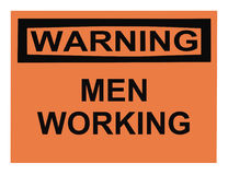 Homens de advertência que trabalham o sinal Foto de Stock
