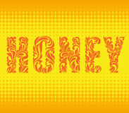 HONEY. Decorative Font made floral tracery. Background with honeycombs. Word HONEY. Decorative Font made in swirls and floral elements on a yellow abstract stock illustration