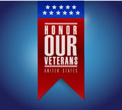 Honor our veterans banner sign illustration design. Over a blue background Stock Photography