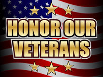 Honor Our Veterans Day. An illustration asking to honor our veterans royalty free illustration