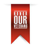 Honor our veterans hanging sign illustration. Design over a white background Royalty Free Stock Photography