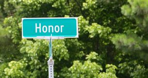 Honor Street Sign. Honor is to accept and acknowledge personal responsibility for one's actions Royalty Free Stock Image