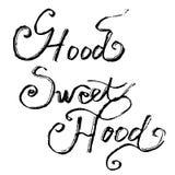 Hood Sweet Hood Lettering Lizenzfreie Abbildung
