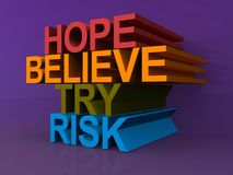 Hope, believe, try, risk Stock Photography
