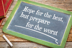 Hope for the best but prepare ... Royalty Free Stock Photo