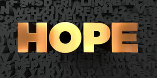 Hope - Gold text on black background - 3D rendered royalty free stock picture Stock Photos