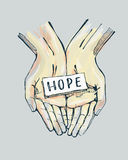 Hope. Hand drawn vector illustration or drawing of a pair of hands holding a label with the word: Hope Royalty Free Stock Image