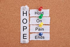 Hope(Hold On, Pain Ends) Stock Photos