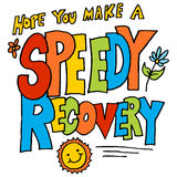 Hope you make a speedy recovery message Stock Photo