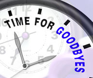 Hora para a mensagem de Goodbyes que mostra o adeus ou o adeus Fotografia de Stock Royalty Free