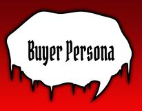 Horror speech bubble with BUYER PERSONA text message. Red background. Illustration concept Stock Images