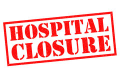 HOSPITAL CLOSURE. Red Rubber Stamp over a white background Stock Image